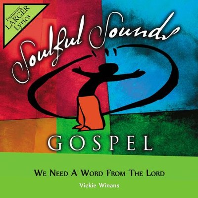 We Need A Word From The Lord  [Music Download] -     By: Vickie Winans
