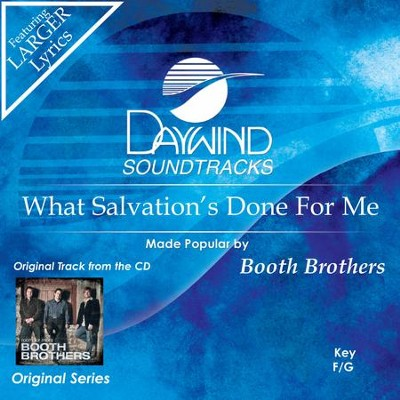 What Salvation's Done For Me  [Music Download] -     By: The Booth Brothers