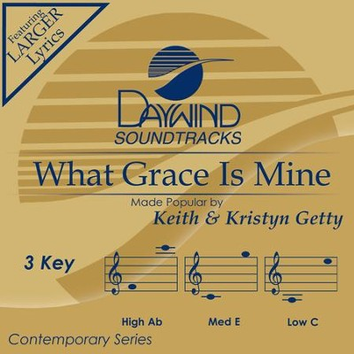 What Grace Is Mine  [Music Download] -     By: Keith Getty, Kristyn Getty