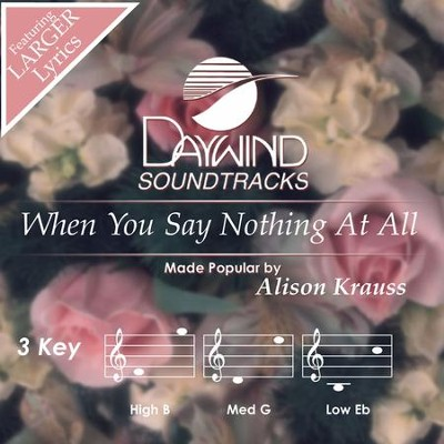 When You Say Nothing At All  [Music Download] -     By: Alison Krauss