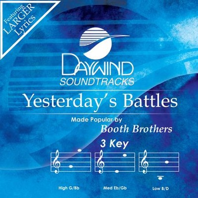 Yesterday's Battles  [Music Download] -     By: The Booth Brothers