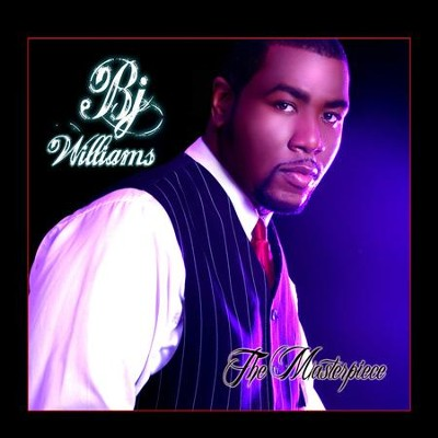 Masterpiece  [Music Download] -     By: BJ Williams