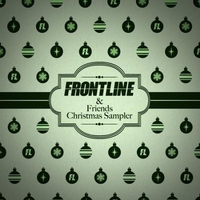 Frontline & Friends Christmas Sampler  [Music Download] -     By: Various Artists