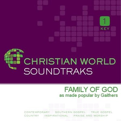 Family of God   [Music Download] -     By: The Gaithers