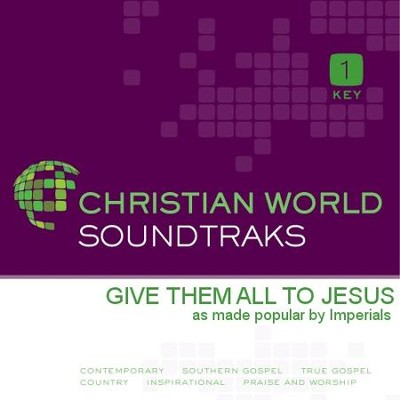 Give Them All to Jesus   [Music Download] -     By: The Imperials