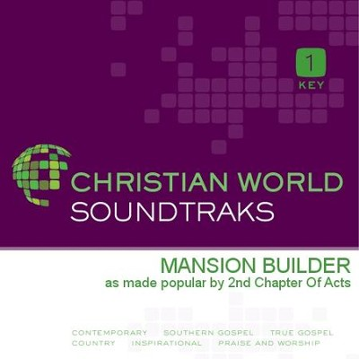 Mansion Builder  [Music Download] -     By: 2nd Chapter of Acts