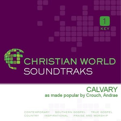 Calvary  [Music Download] -     By: Andrae Crouch