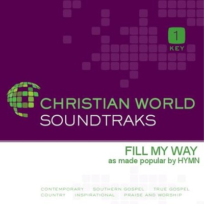 Fill My Way  [Music Download] -     By: HYMN