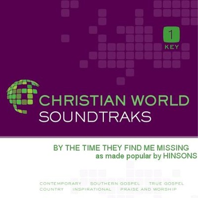 By The Time They Find Me Missing  [Music Download] -     By: The Hinsons