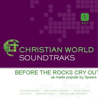 Before The Rocks Cry Out   [Music Download] -     By: The Speers