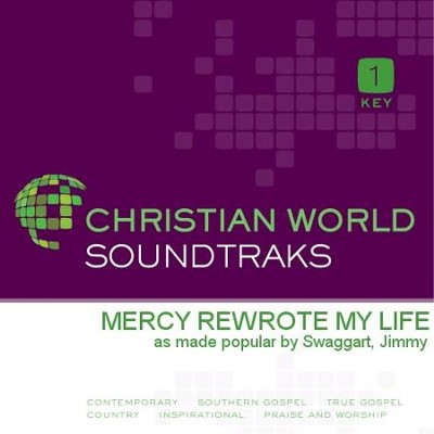 Mercy Rewrote My Life  [Music Download] -     By: Jimmy Swaggart