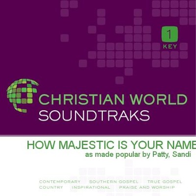 How Majestic Is Your Name  [Music Download] -     By: Sandi Patty