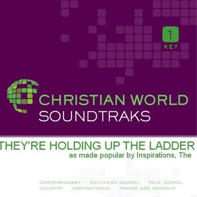They're Holding Up the Ladder   [Music Download] -     By: The Inspirations