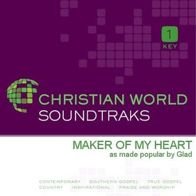 Maker Of My Heart  [Music Download] -     By: Glad
