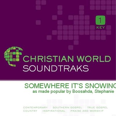 Somewhere It's Snowing   [Music Download] -     By: Stephanie Boosahda