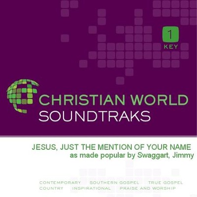 Jesus, Just The Mention Of Your Name  [Music Download] -     By: Jimmy Swaggart