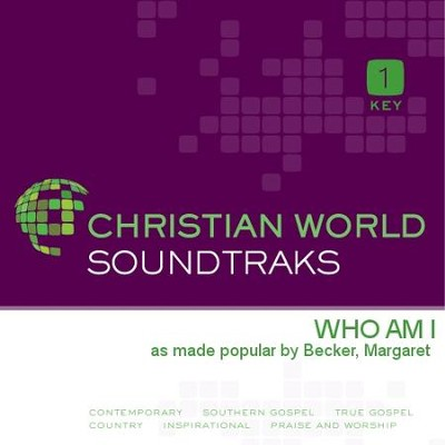 Who Am I  [Music Download] -     By: Margaret Becker