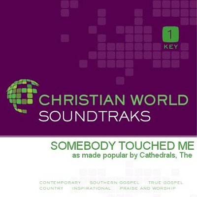 Somebody Touched Me   [Music Download] -     By: The Cathedrals