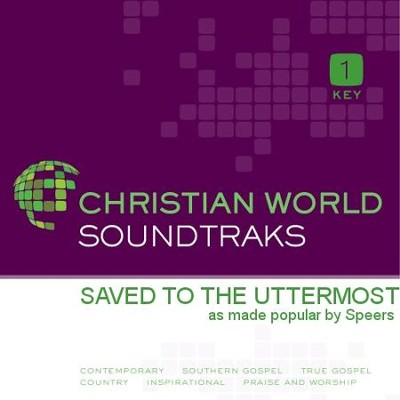 Saved To The Uttermost  [Music Download] -     By: The Speers