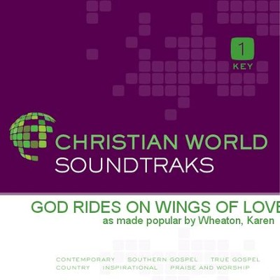 God Rides On Wings Of Love  [Music Download] -     By: Karen Wheaton