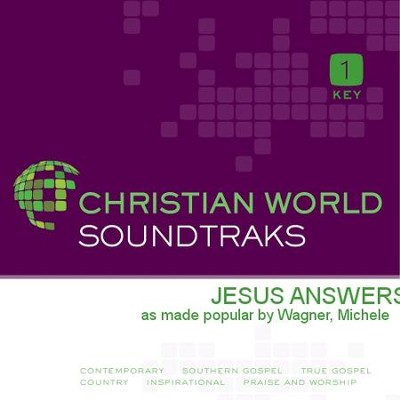 Jesus Answers  [Music Download] -     By: Michele Wagner