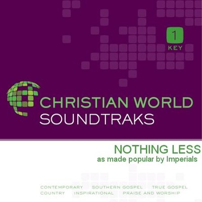 Nothing Less  [Music Download] -     By: The Imperials
