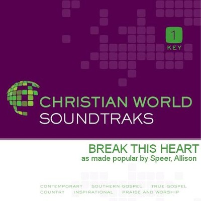 Break This Heart  [Music Download] -     By: Allison Speer