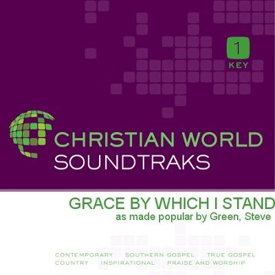 Grace By Which I Stand  [Music Download] -     By: Steve Green