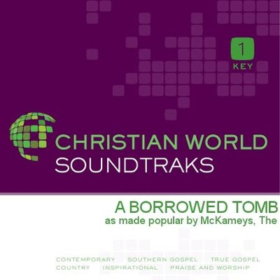 A Borrowed Tomb   [Music Download] -     By: The McKameys