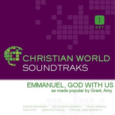 Emmanuel, God With Us   [Music Download] -     By: Amy Grant