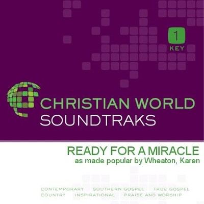 Ready For A Miracle  [Music Download] -     By: Karen Wheaton