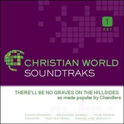 There'Ll Be No Graves On The Hillsides  [Music Download] -     By: The Chandlers