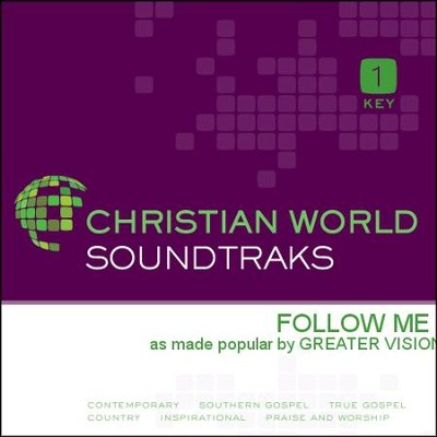 Follow Me  [Music Download] -     By: Greater Vision