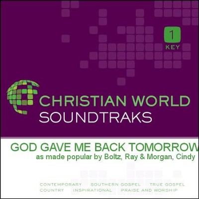 God Gave Me Back Tomorrow  [Music Download] -     By: Ray Boltz, Cindy Morgan