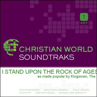I Stand Upon the Rock of Ages   [Music Download] -     By: The Kingsmen