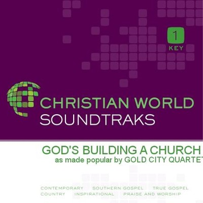 God'S Building A Church  [Music Download] -     By: Gold City Quartet