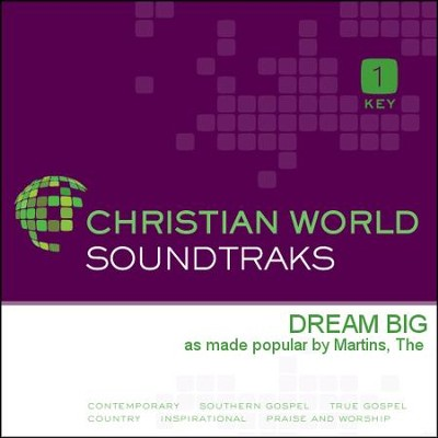 Dream Big  [Music Download] -     By: The Martins