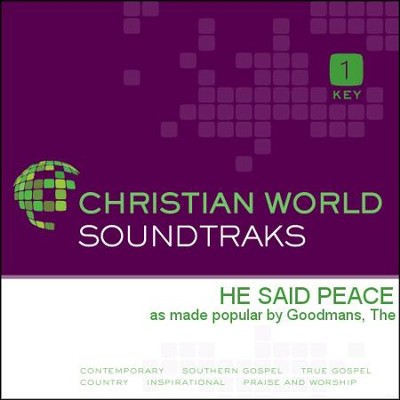 He Said Peace  [Music Download] -     By: The Goodmans