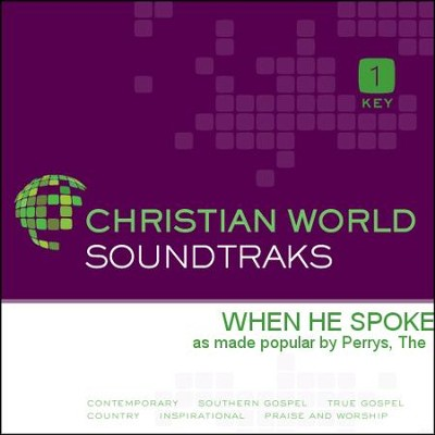 When He Spoke   [Music Download] -     By: The Perrys