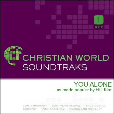 You Alone   [Music Download] -     By: Kim Hill