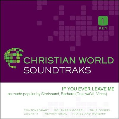 If You Ever Leave Me  [Music Download] -     By: Barbara Streissand