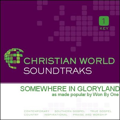 Somewhere In Gloryland  [Music Download] -     By: Won By One