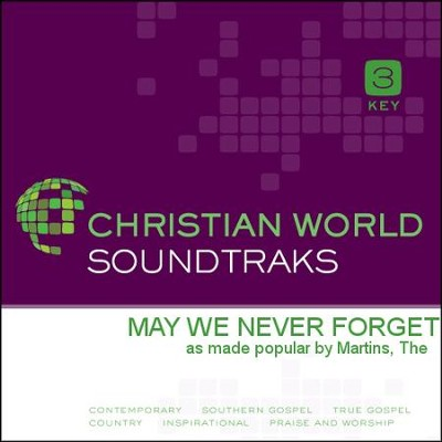 May We Never Forget   [Music Download] -     By: The Martins