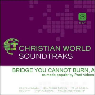 Bridge You Cannot Burn, A  [Music Download] -     By: Poet Voices