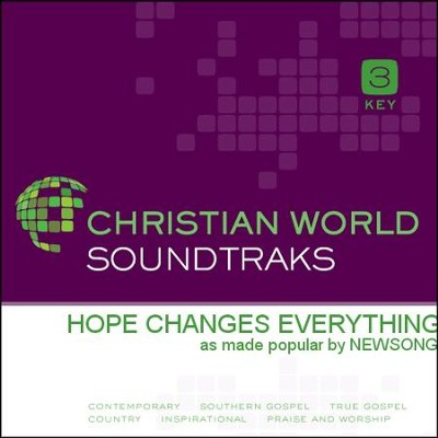 Hope Changes Everything  [Music Download] -     By: NewSong