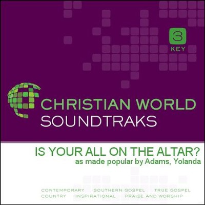 Is Your All On The Altar?  [Music Download] -     By: Yolanda Adams