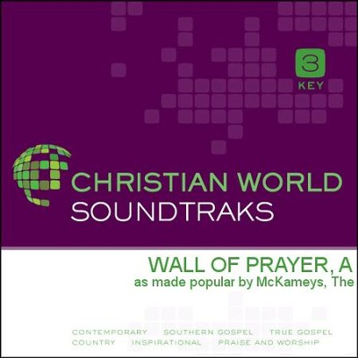 Wall Of Prayer, A  [Music Download] -     By: The Mckameys, The McKameys