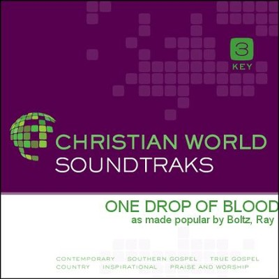 One Drop Of Blood  [Music Download] -     By: Ray Boltz