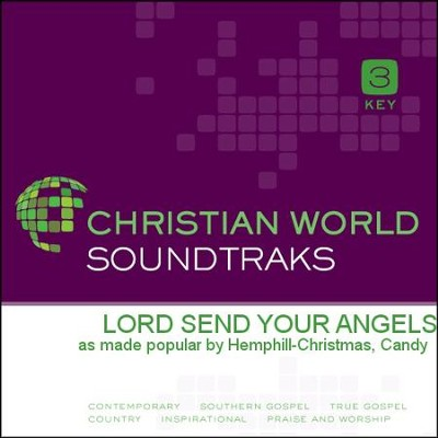 Lord Send Your Angels  [Music Download] -     By: Candy Hemphill-Christmas