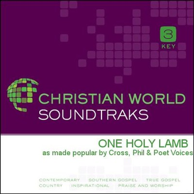 One Holy Lamb   [Music Download] -     By: Phil Cross, Poet Voices